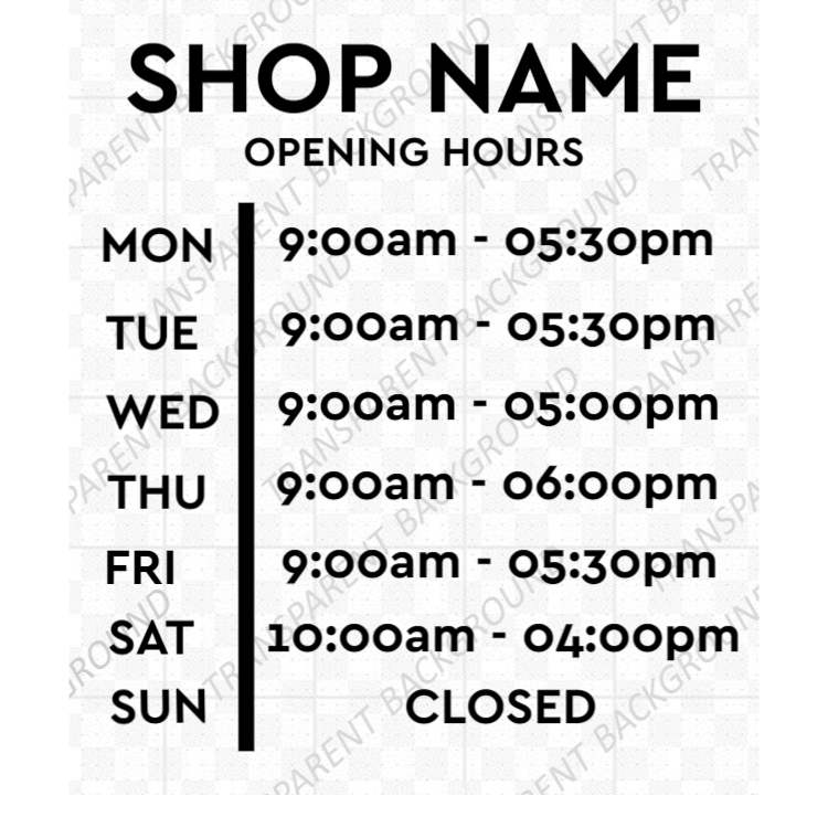 Opening hours vinyl sign