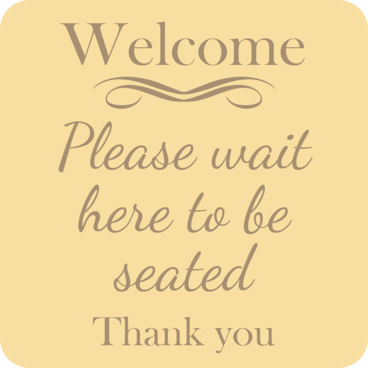 Wooden please wait to be seated sign