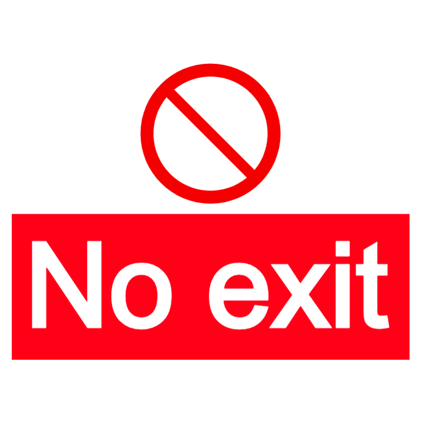 No exit - large landscape sign