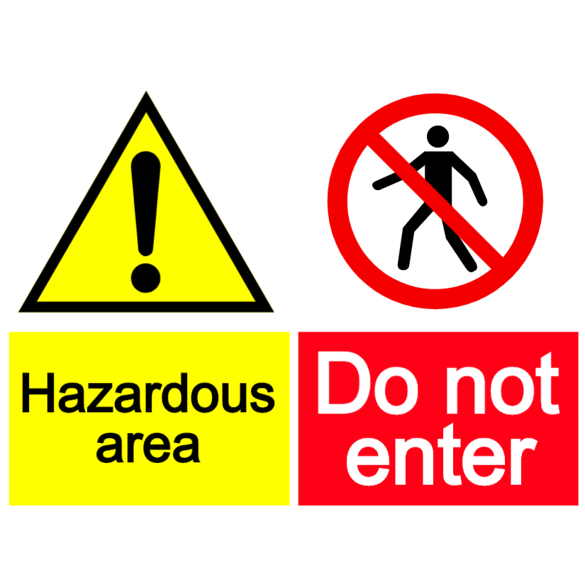 Hazardous area - do not enter sign