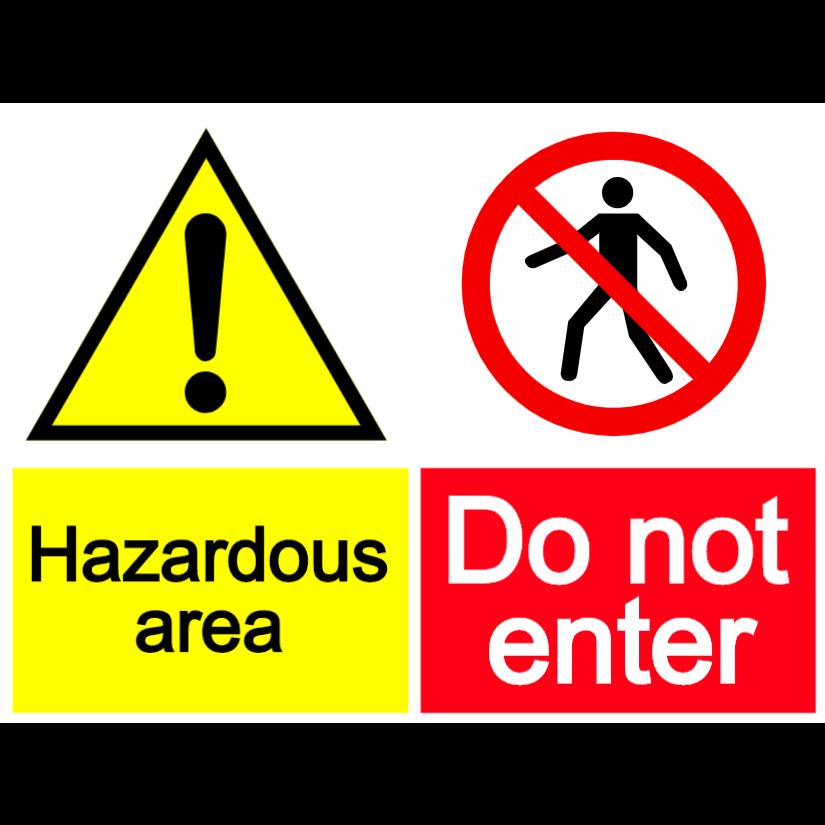Hazardous area - do not enter sign