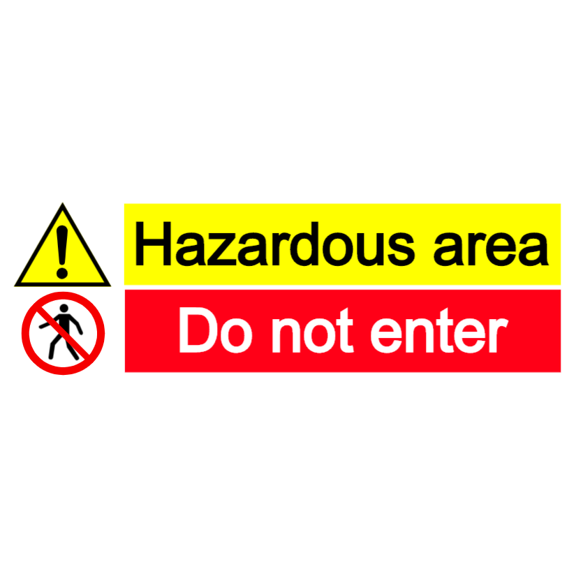Hazardous area - do not enter - landscape sign