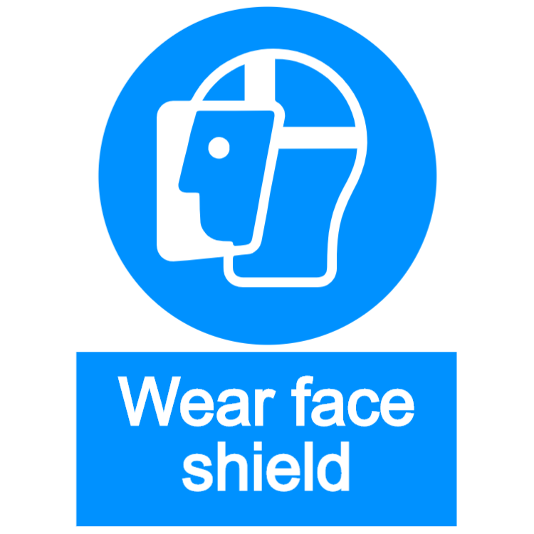 Wear face shield - portrait sign