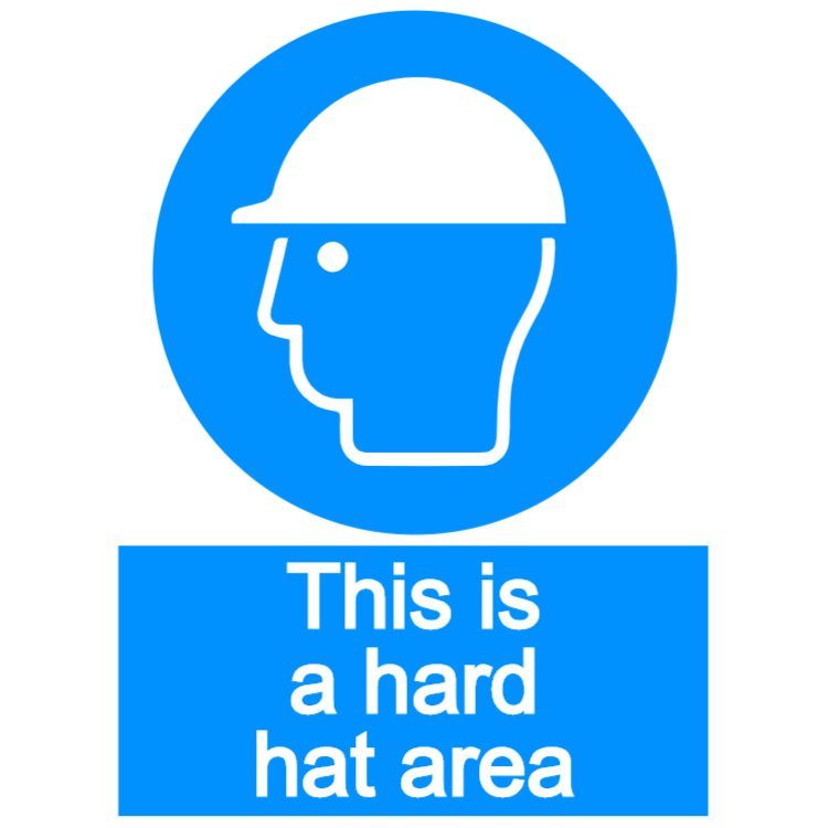 This is a hard hat area sign