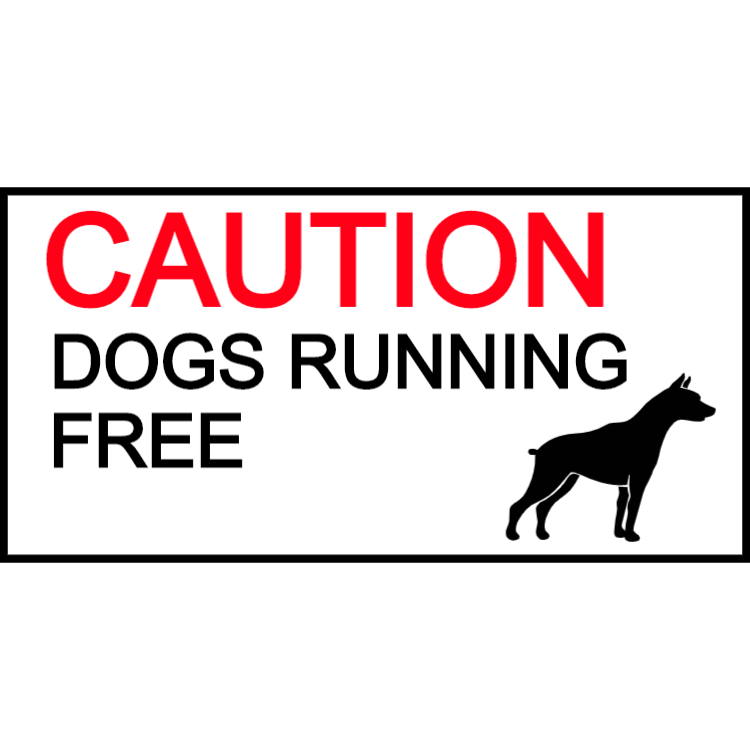 Caution - dogs running free sticker