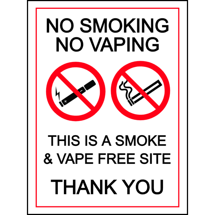 No smoking, no vaping - this is a smoke & vape free site - portrait sign