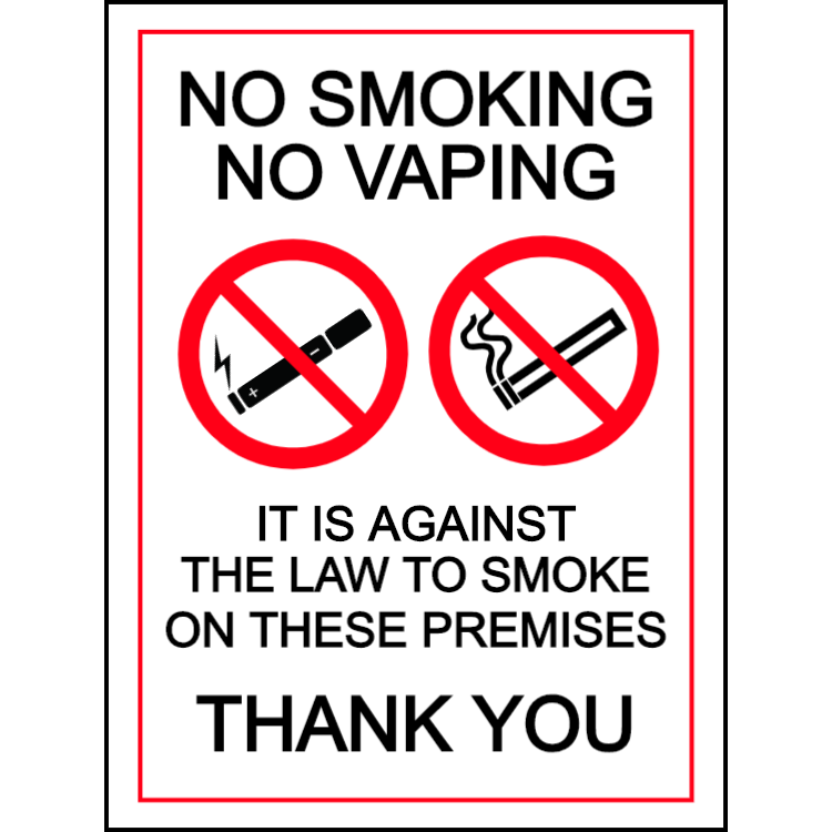 No smoking, no vaping - it is against the law to smoke on these premises - portrait sign
