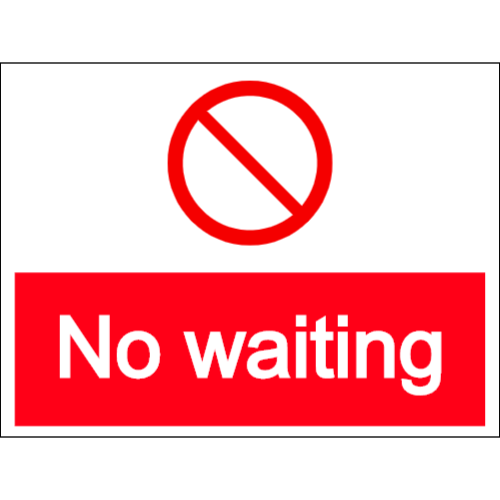 No waiting - prohibited parking sign