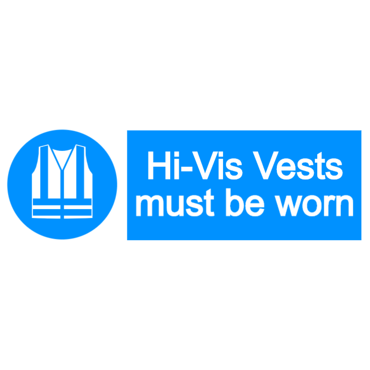 Hi-Vis vests must be worn - landscape sign