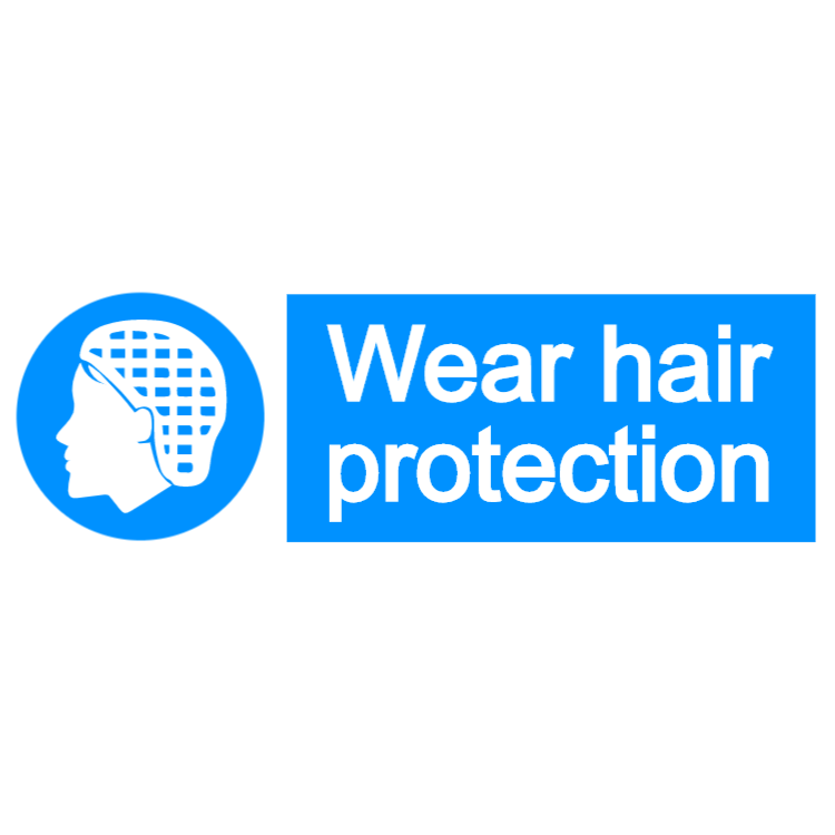 Wear hair protection - landscape sign