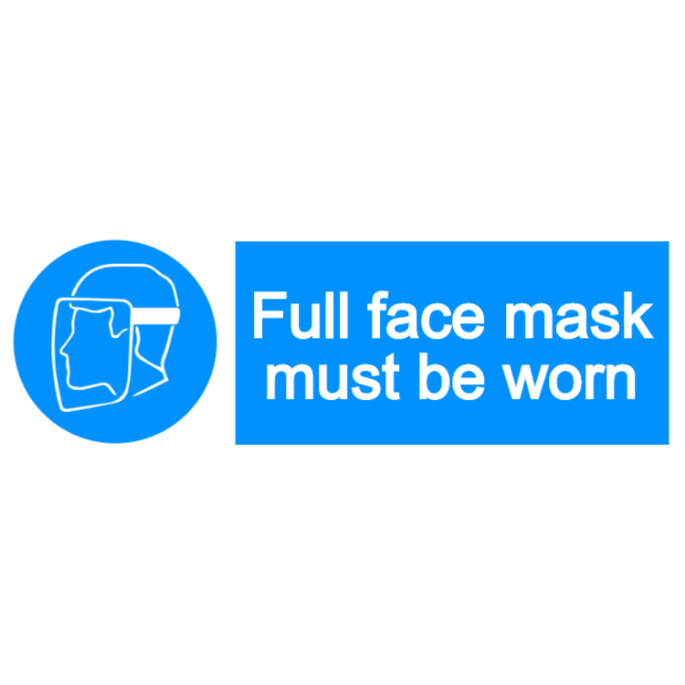 Full face mask must be worn - landscape sign