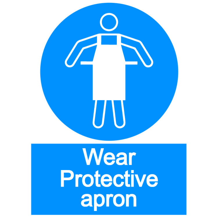 Wear protective apron - portrait sign
