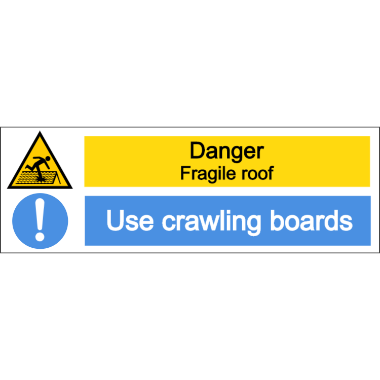 Danger fragile roof, use crawling boards sign