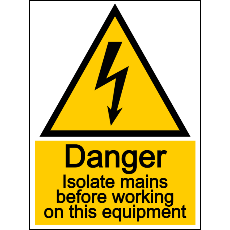 Danger isolate mains before working on this equipment - portrait sign