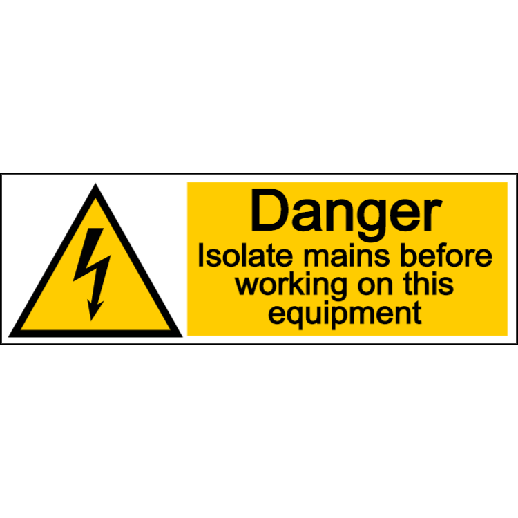 Danger isolate mains before working on this equipment - landscape sign