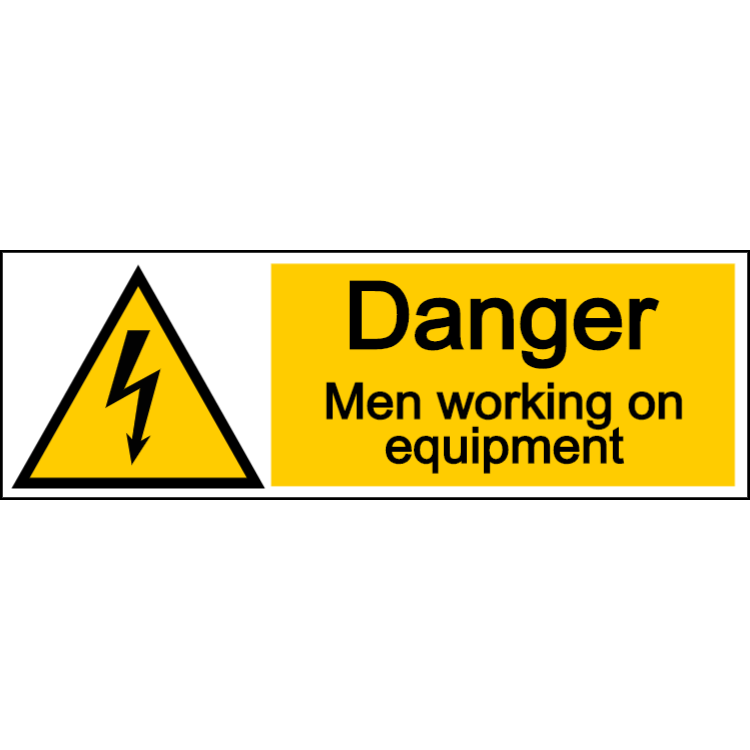 Danger men working on equipment - landscape sign