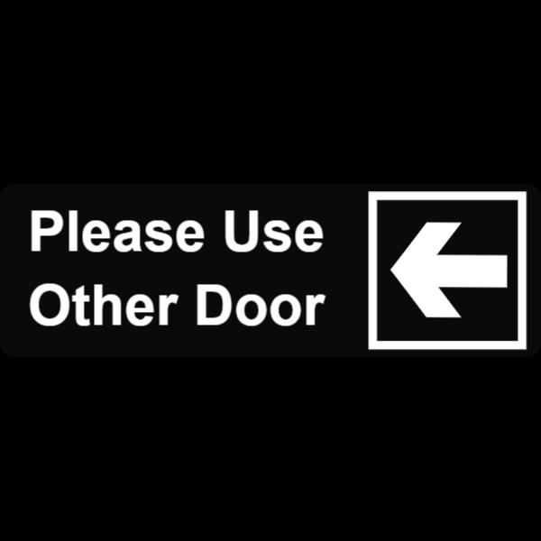 Please use other door black sign (left)