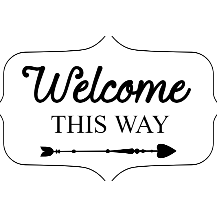 White welcome this way sign