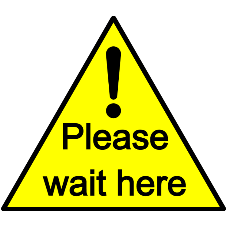 Please wait here - sticker