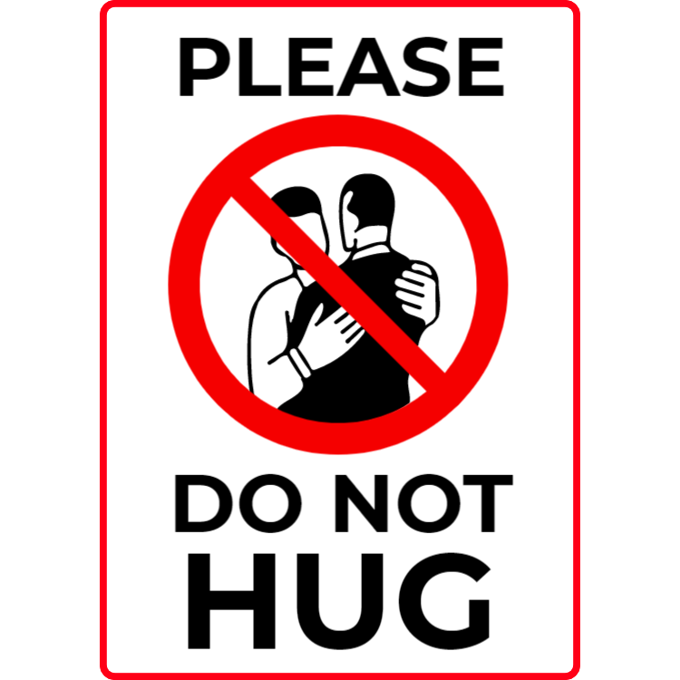 Please, do not hug