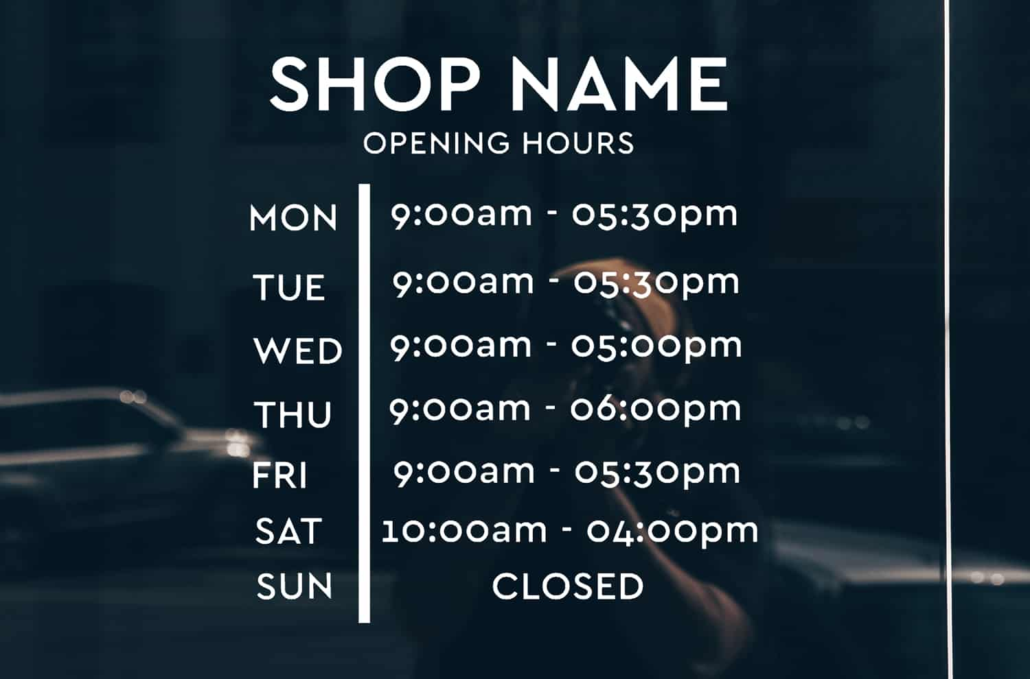 Opening hours signs