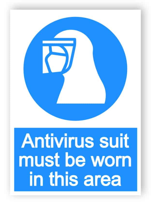 Antivirus suit must be worn in this area - portrait sign