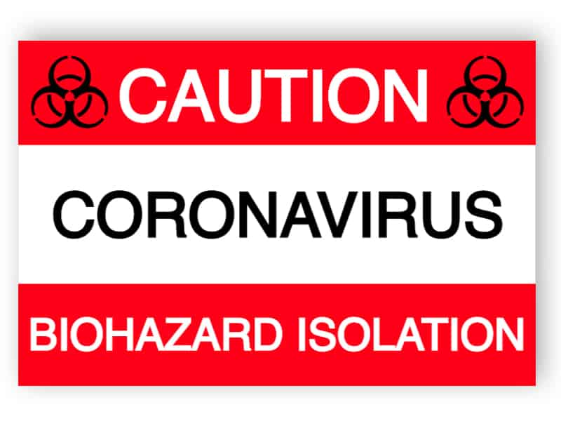 Caution - Biohazard isolation