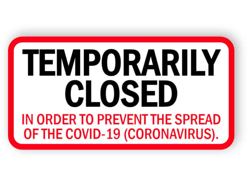 Temporarily closed sign