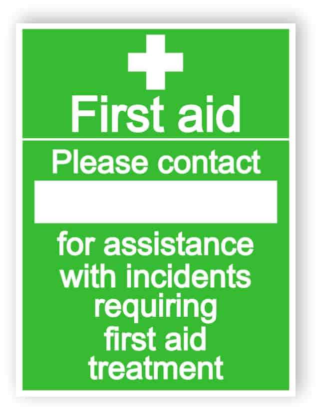 First aid - Please contact sign