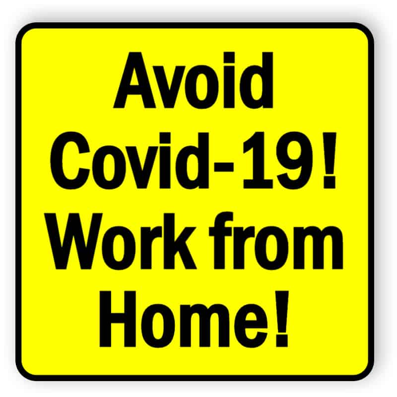 Avoid covid19 - work from home