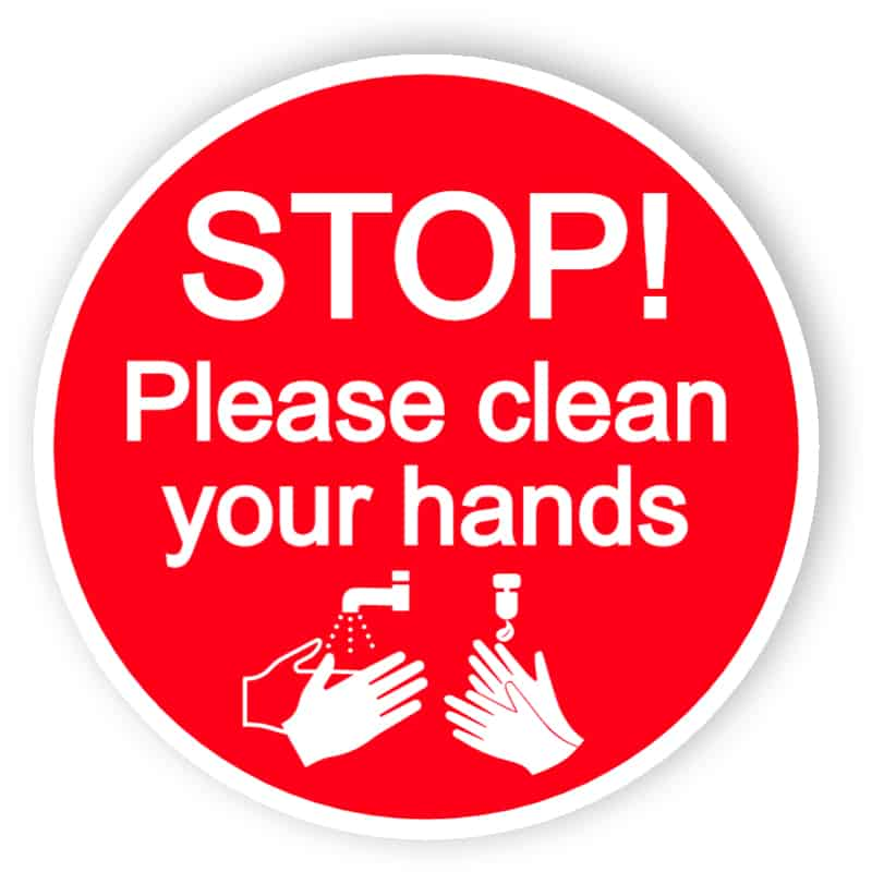 Stop, please clean your hands