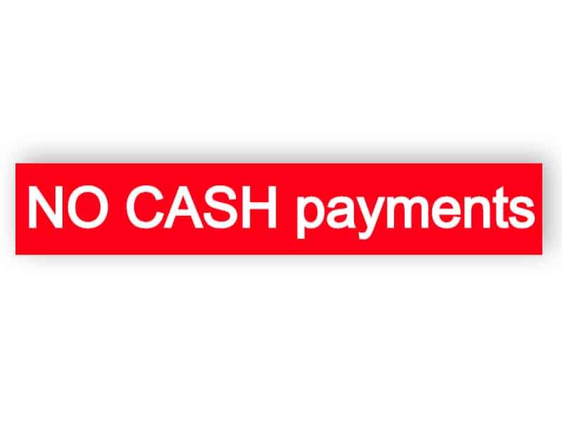 No cash payments - sticker