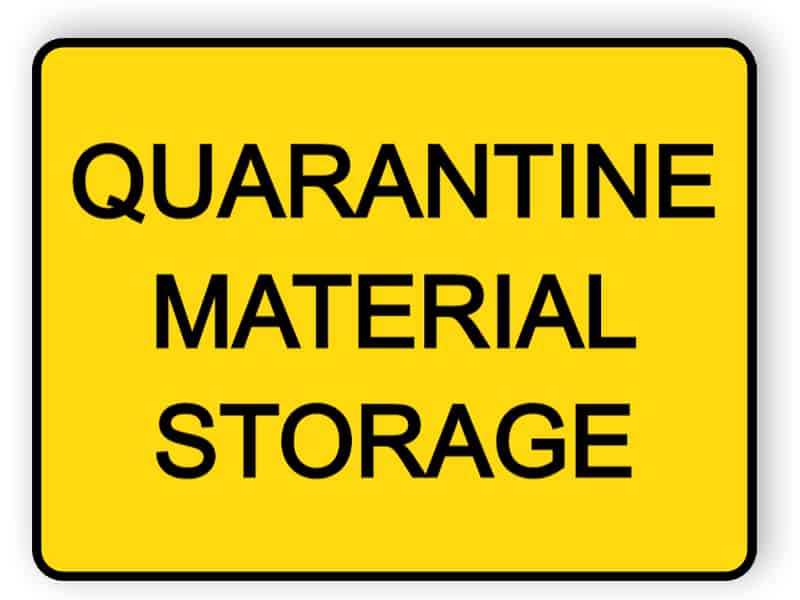 Quarantine material storage - sticker