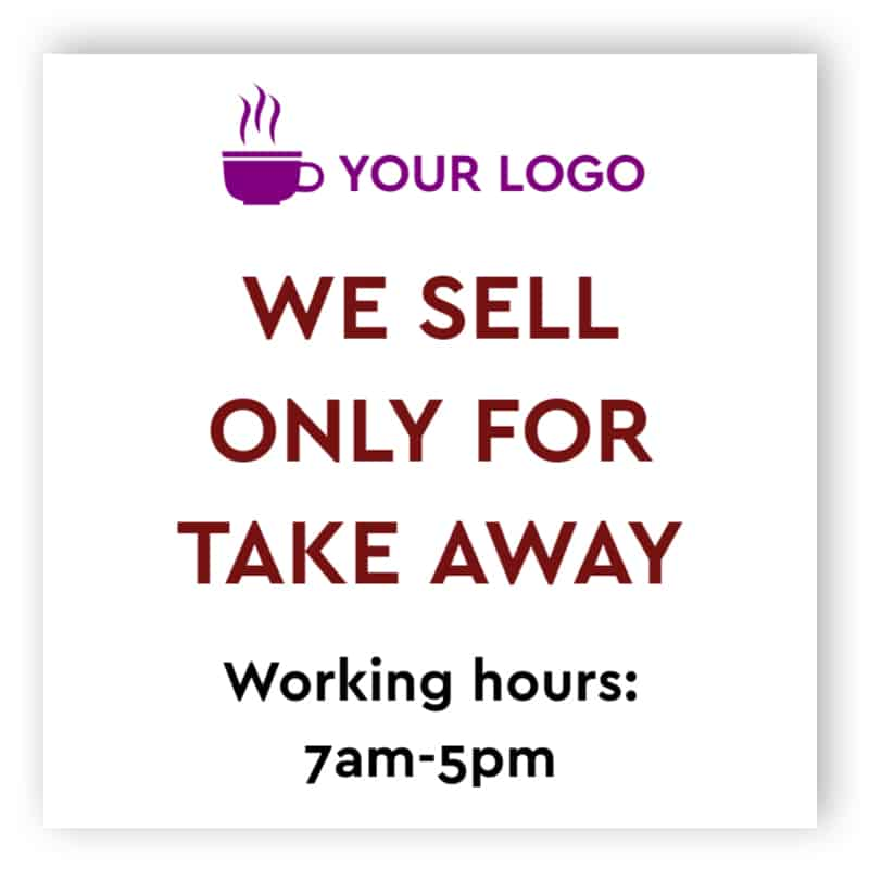 We sell only take away sign