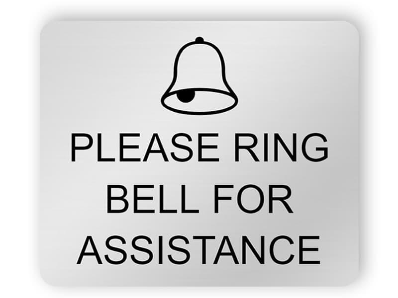 Please ring bell for assistance