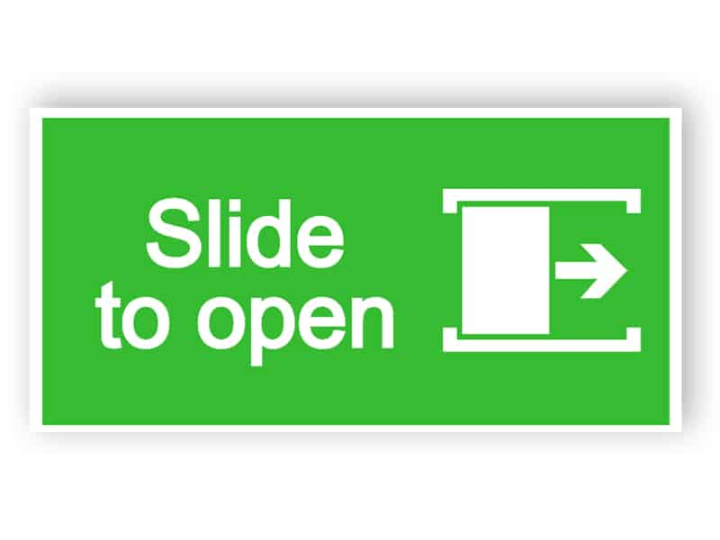 Slide to open sign