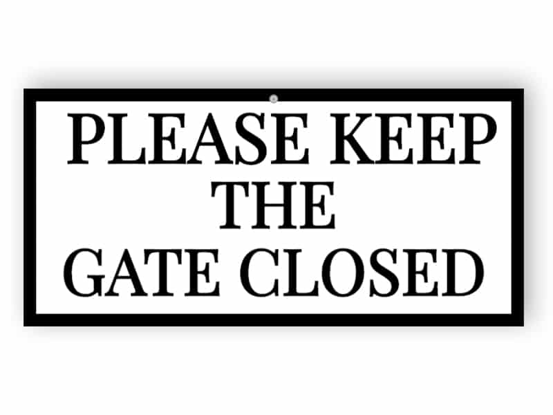 Please keep the gate closed - white and black sign