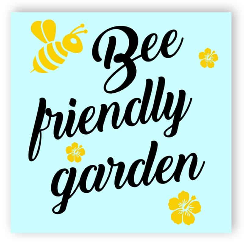 Bee friendly garden sign