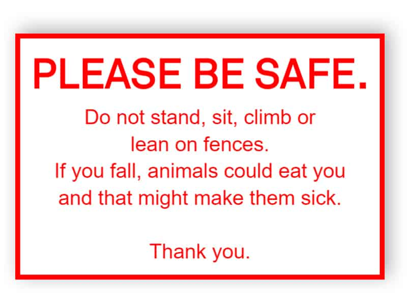 Funny zoo sign - please be safe