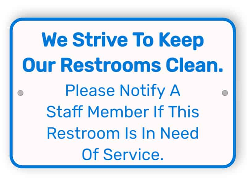 Notify if restroom requires cleaning - white and blue sign
