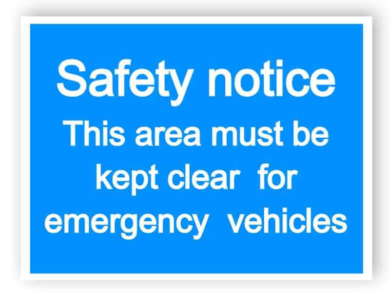 Safety notice - keep clear for emergency vehicles sign