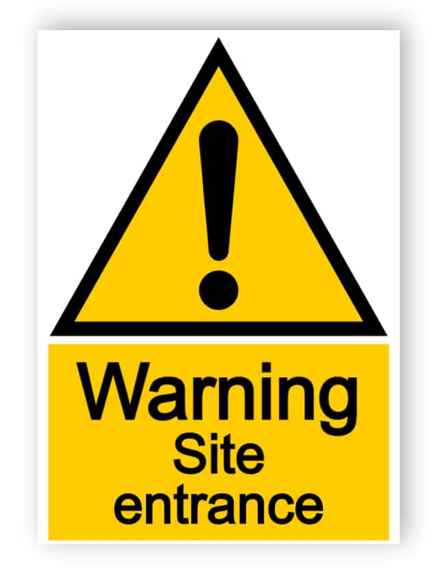 Warning - site entrance