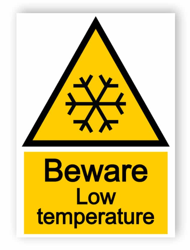 Beware - low temperature