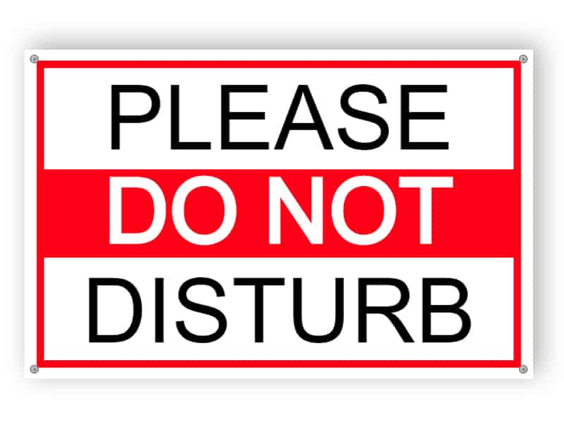 Please do not disturb sign 1