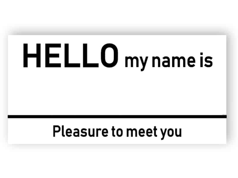My name is - Name Badge