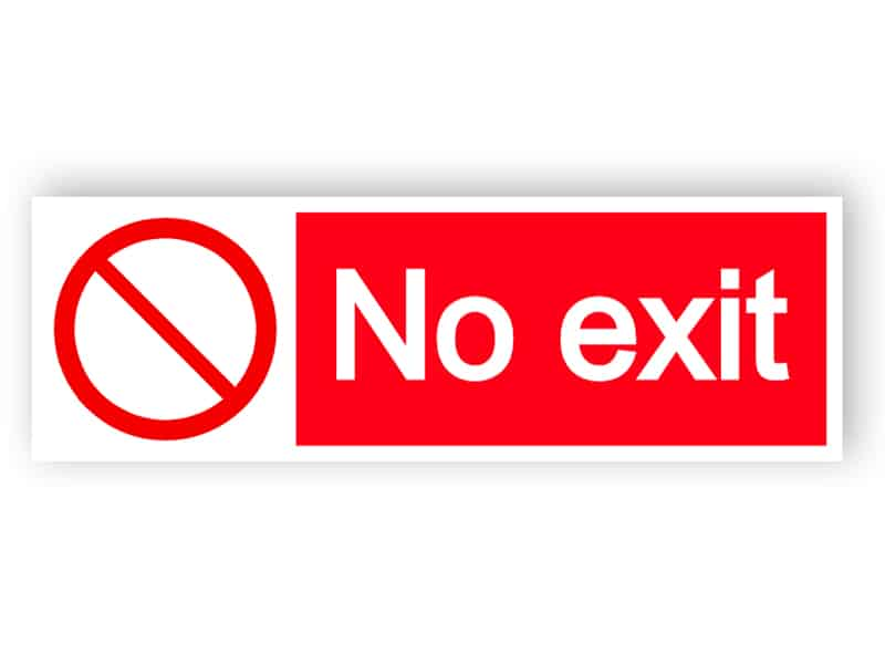 No exit - landscape sign