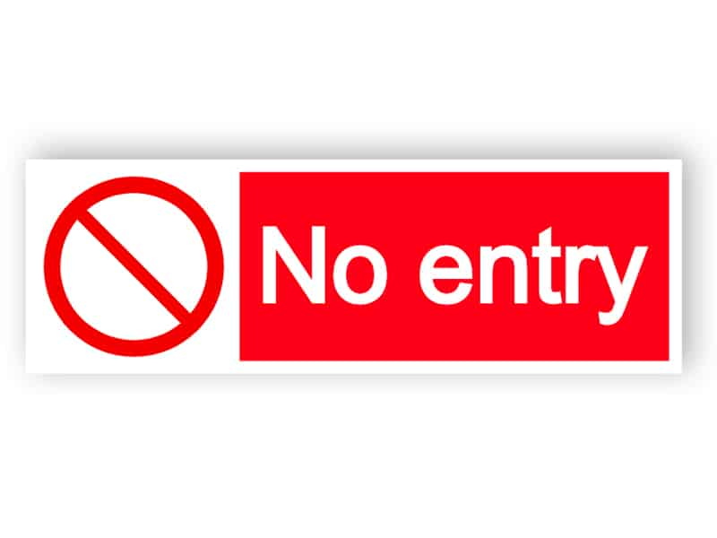 No entry - landscape sign