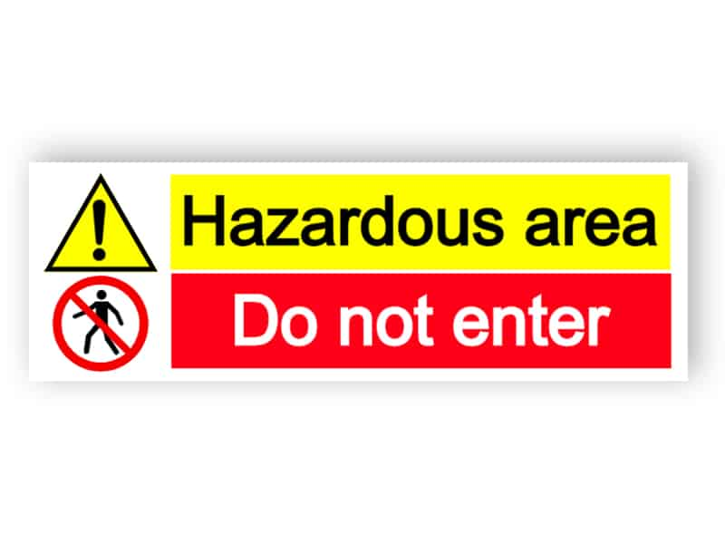 Hazardous area - do not enter - landscape sign