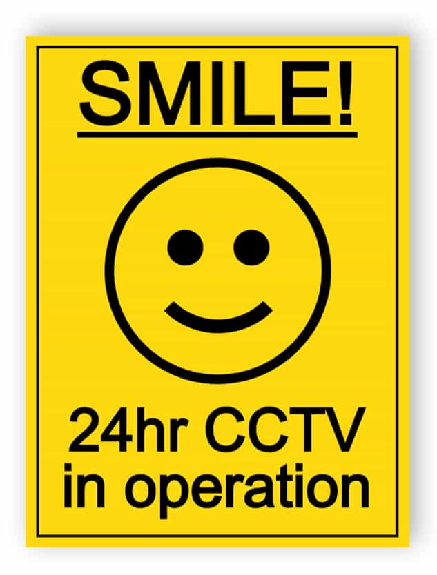 Smile - 24hr CCTV in operation sign