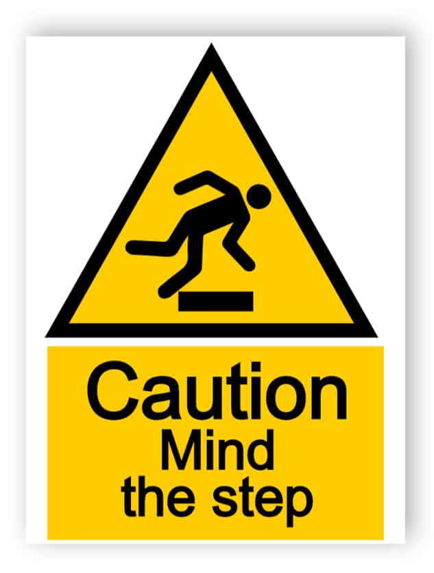 Caution - mind the step sign